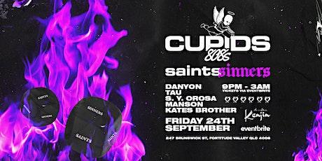 Cupids808 - Saints & Sinners tickets