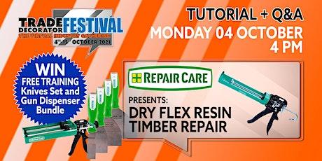 Repair Care: Dry Flex Timber Repairs Tutorial tickets