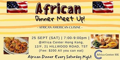 African Dinner Meetup (African American Cuisine) tickets
