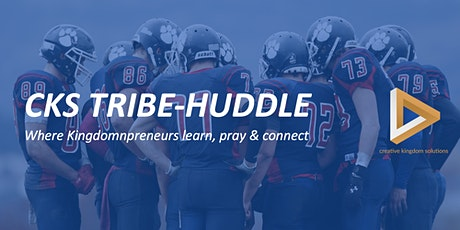 CKS Tribe Huddle #2 Tickets