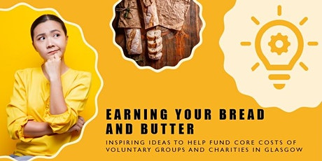 Earning your Bread and Butter: Inspiring Ideas to Diversify Income tickets