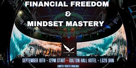 Financial Freedom & Mindset Mastery tickets
