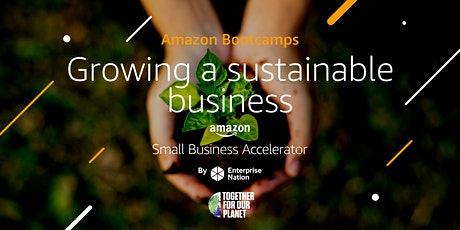 Amazon Bootcamp: Growing a sustainable business tickets