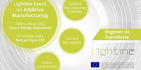 LightMe Event on Additive Manufacturing - talking about DED tickets