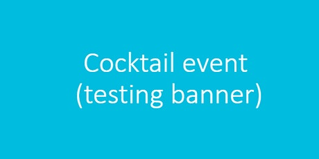 Testing Cocktail Event tickets