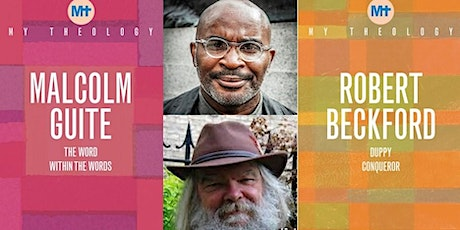 MY THEOLOGY with Malcolm Guite and Robert Beckford tickets