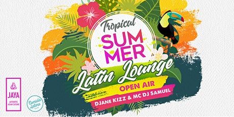 Tropical (Late) Summe Lounge - Open Air Tickets