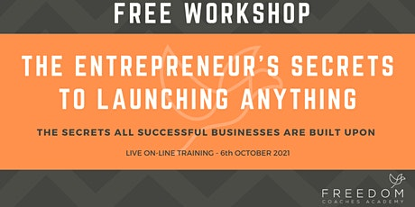 The Goal Post - The LAUNCH: The 3 Secrets To Building a Successful Business tickets