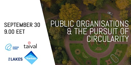 Public organizations & the pursuit of circularity tickets