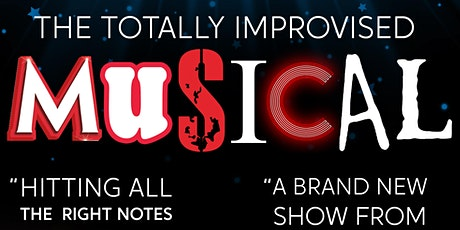 The Totally Improvised Musical tickets
