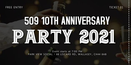509's 10th Year Anniversary Party tickets