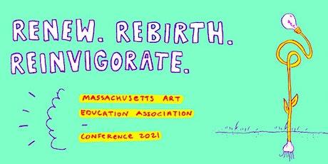 MAEA Virtual Conference 2021:  Renew. Rebirth. Reinvigorate. tickets