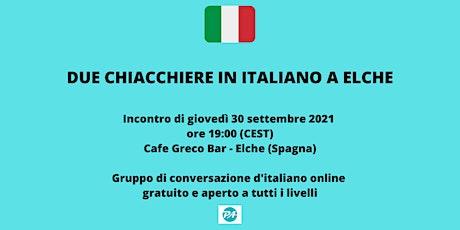 Due chiacchiere in italiano a Elche entradas