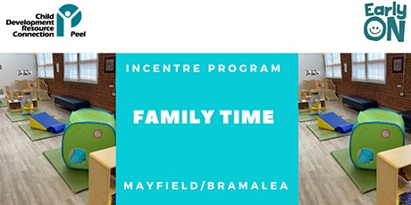 IN CENTRE PROGRAM - Family Time (Birth to 6 years) tickets