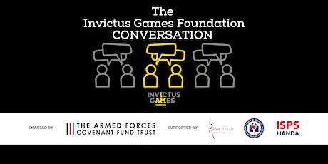 Invictus Games Foundation 'Conversation' tickets