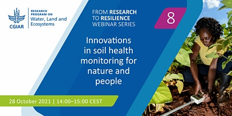 Innovations in soil health monitoring for nature and people tickets