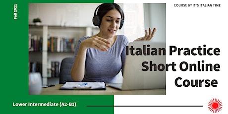 Italian Practice Short Online Course (A2-B1) tickets