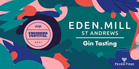 Freshers' Festival '21: Eden Mill Gin Tastings  (17:00 Monday 20 Sept) tickets