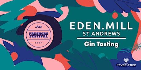 Freshers' Festival '21: Eden Mill Gin Tastings  (16:00 Thursday 23 Sept) tickets
