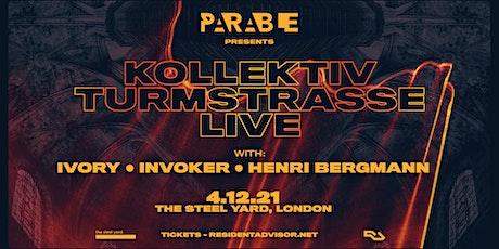 Parable presents: Kollektiv Turmtrasse Live, Ivory & Invoker tickets