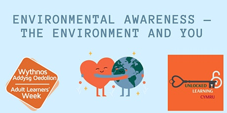 ENVIRONMENTAL AWARENESS. — THE ENVIRONMENT AND YOU tickets
