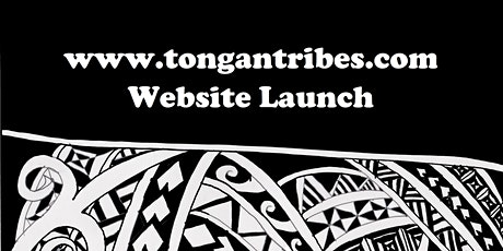 Tongan Tribes - Website Launch tickets
