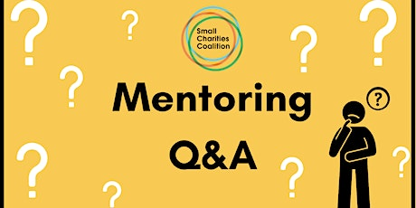 Mentoring Q&A – Ask us anything about becoming a mentor or mentee! Tickets