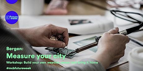 Measure Your City; Workshop, Build Your Own Weather Sensor tickets
