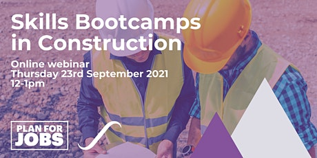 Skills Bootcamp in Construction tickets