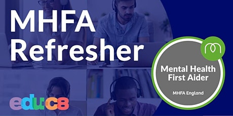 MHFA Refresher - Mental Health First Aid tickets