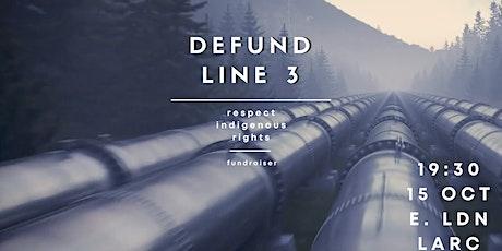 Defund Line 3: Fundraiser tickets