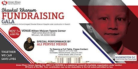 Shaukat Khanum Memorial Trust Annual Fundraising Gala in Washington D.C. tickets