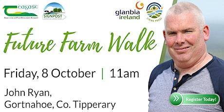 John Ryan's Teagasc/Glanbia Open Source Future Farm Walk tickets