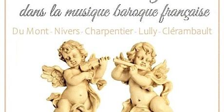 Musique Baroque Française pour Choeur de femmes,  Solistes  et  Instruments billets