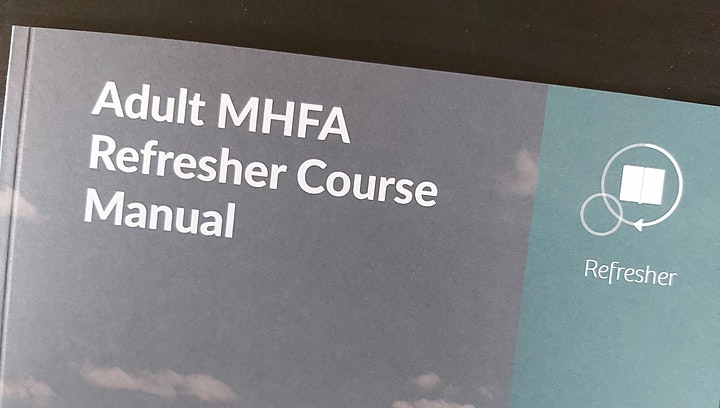MHFA Refresher - Mental Health First Aid image