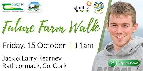 Jack & Larry Kearney's Teagasc/Glanbia Open Source Future Farm Walk tickets