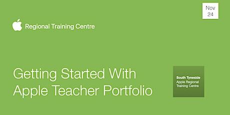 Getting Started With Apple Teacher Portfolio tickets