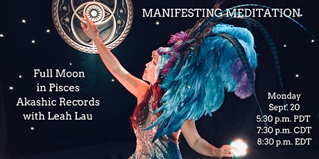 Manifesting Meditation: Full Moon in Pisces Akashic Records w/ Leah Lau tickets