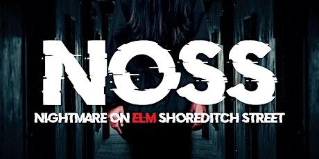 NOSS - Nightmare On Shoreditch Street tickets