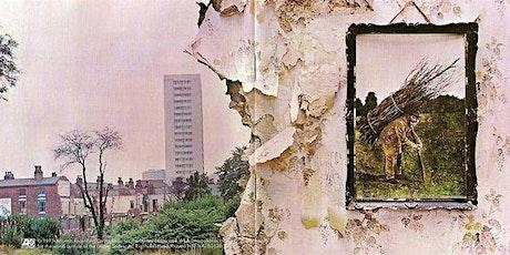 Celebrating 50 years of Led Zeppelin IV tickets