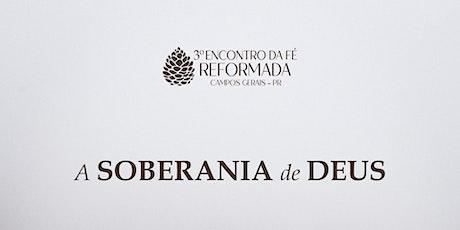 3º Encontro da Fé Reformada Campos Gerais ingressos