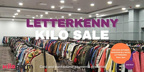 Letterkenny Kilo Sale Pop Up 24th October tickets
