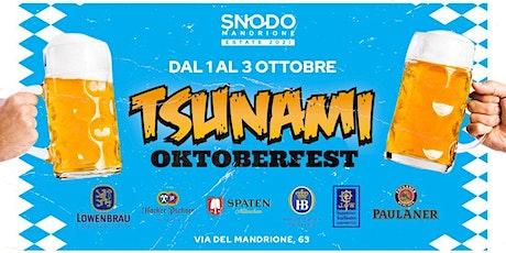 TSUNAMI Oktoberfest Roma 2021 biglietti