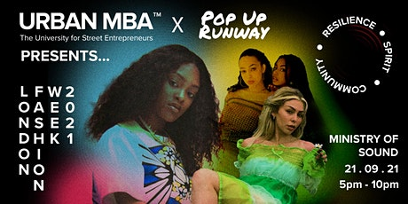 Urban MBA x Pop Up Runway Presents : London Fashion week 2021 tickets