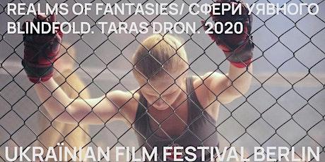 Ukraїnian Film Festival Stuttgart 2021 – Blindfold von Taras Dron Tickets