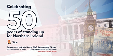 DUP 50th Anniversary Dinner tickets