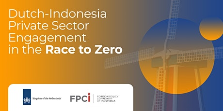 Dutch-Indonesia  Private Sector Engagement in Race to Zero tickets