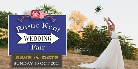 The Rustic Kent Wedding Fair - Oct 2021 tickets