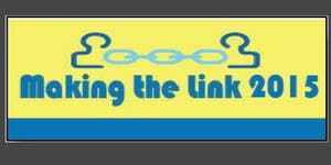 Making the Link 2015
