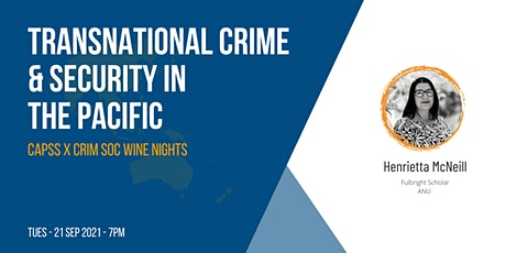 CAPSS Wine Nights: Transnational Crime & Security in the Pacific tickets